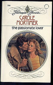 THE PASSIONATE LOVER by Carole Mortimer #786