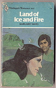 LAND OF ICE AND FIRE by Margaret Mayo  #2051