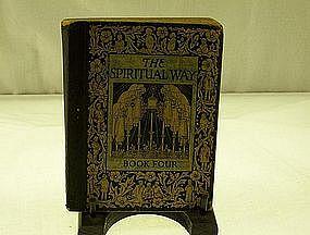 The Spiritual Way Book Four 1929 World Book co.