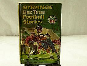 Strange But True Football Stories compiled by Hollander