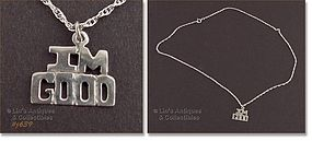 "SILVER CHAIN WITH ""I'M GOOD"" PENDANT / CHARM"