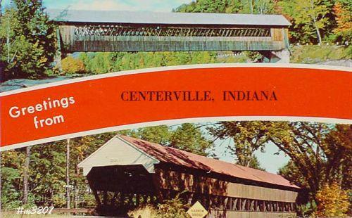 POSTCARD – COVERED BRIDGE, CENTERVILLE, INDIANA