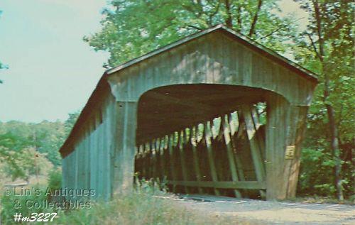 COVERED BRIDGE POSTCARD – COVERED BRIDGE, CARROLL COUNTY INDIANA