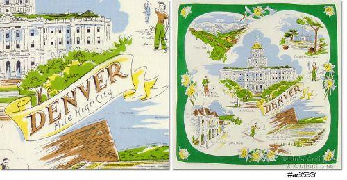 "CITY SOUVENIR HANDKERCHIEF, ""DENVER, MILE HIGH CITY"""