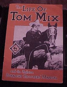 Vintage 1933  Life of Tom Mix Ralston straight Shooters