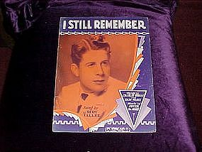 I still remember, sung by Rudy Vallee