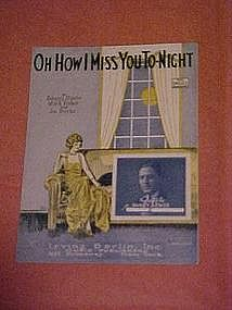 Oh How I Miss You To Night, sheet music 1924
