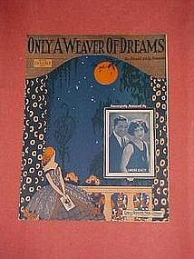 Only a weaver of dreams, music 1924