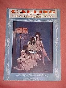 Calling (for you), The Three Dennis Sisters 1923