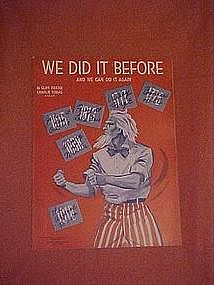 We did it before- and we can do it again, music 1916