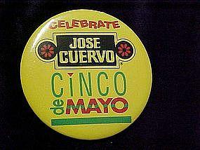 Celebrate Cinco De Mayo, Jose Cuervo, pin back button
