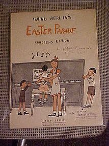 Easter Parade, childrens edition by Irving Berlin 1945