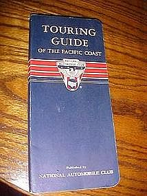 Touring guide of the Pacific Coast, National Automobile