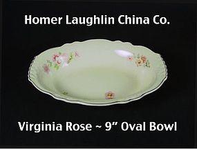 Homer Laughlin China Co~Virginia Rose 9 inch Oval Bowl
