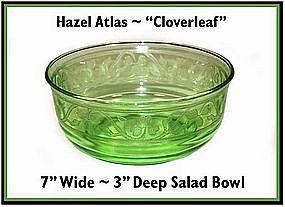 "Hazel Atlas ~ Cloverleaf Green ~ 7"" Deep Salad Bowl"